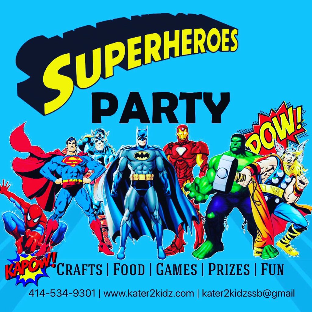 """The """"Super Hero Party"""" is packed with lots of games, crafts, fun and chances to win cool prizes. This party includes all supplies and materials to make their own personalize super hero face mask. This party also comes with your choice of pizza or sub sandwiches and treat bags. Kater2Kidz will provide decorations (except balloons), we will set-up and take down. This package features a 2.5 hour party for a maximum of 8 kids including the birthday girl/boy. 4yrs old to 10yrs old $250"""